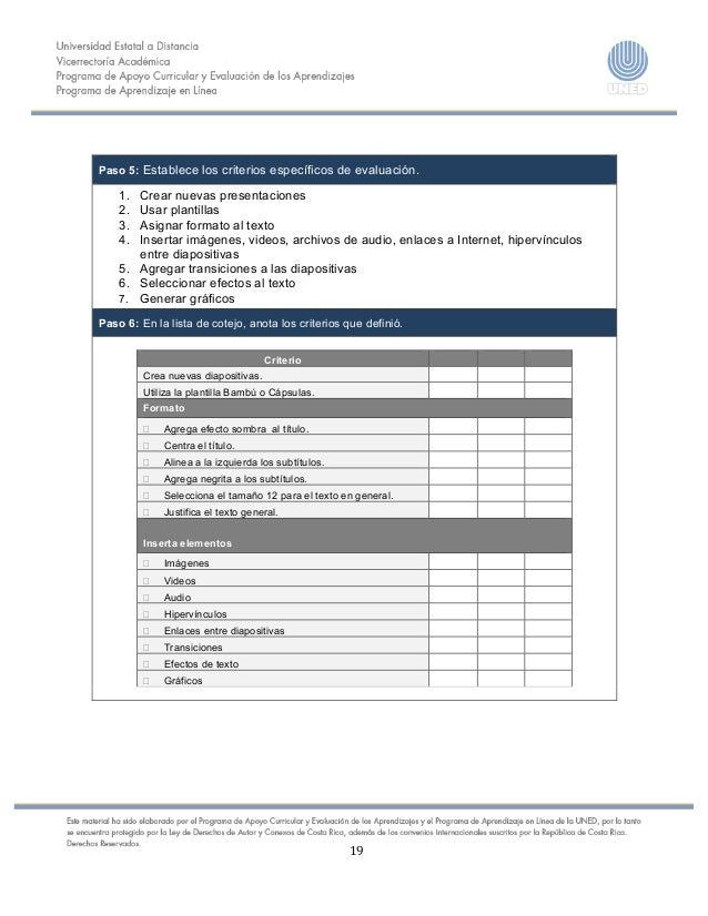 19      Paso 5: Establece los criterios específicos de evaluación. 1. Crear nuevas presentaci...