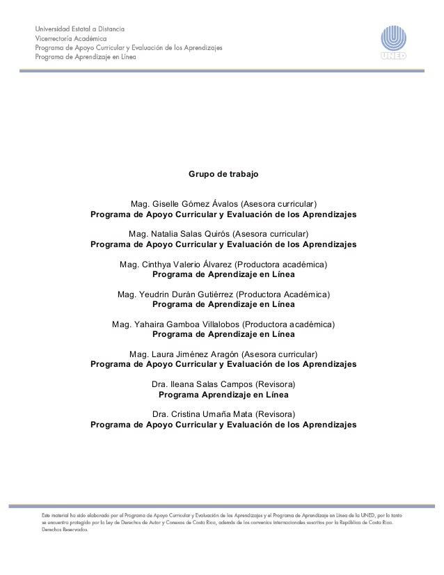 Grupo de trabajo Mag. Giselle Gómez Ávalos (Asesora curricular) Programa de Apoyo Curricular y Evaluación de los Aprendiza...