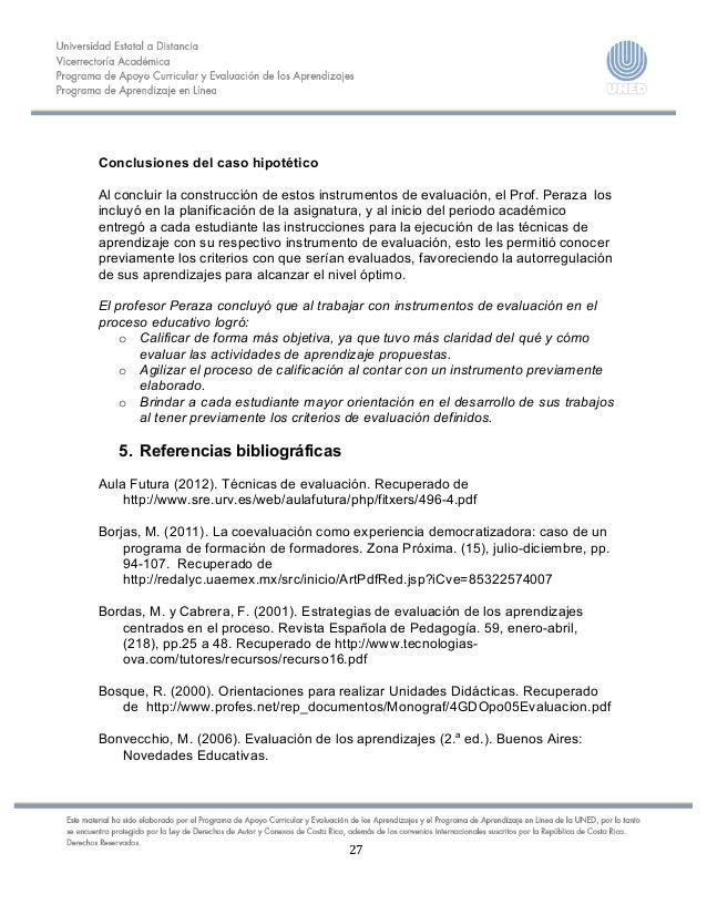 27    Conclusiones del caso hipotético Al concluir la construcción de estos instrumentos de ev...