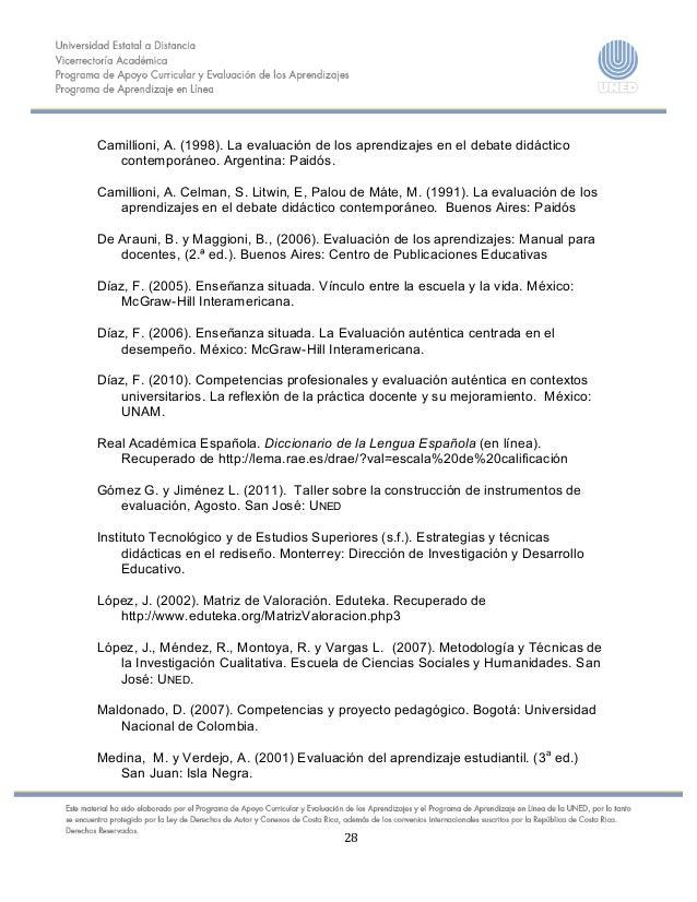 28    Camillioni, A. (1998). La evaluación de los aprendizajes en el debate didáctico contempo...