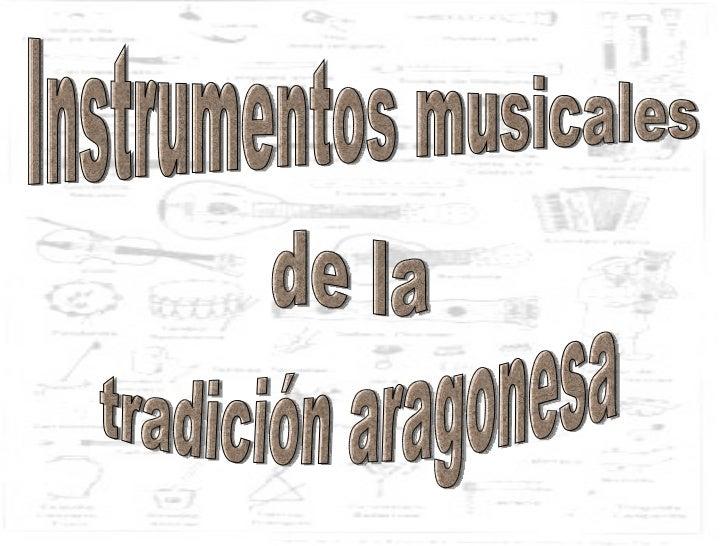 Instrumentos musicales de la tradición aragonesa