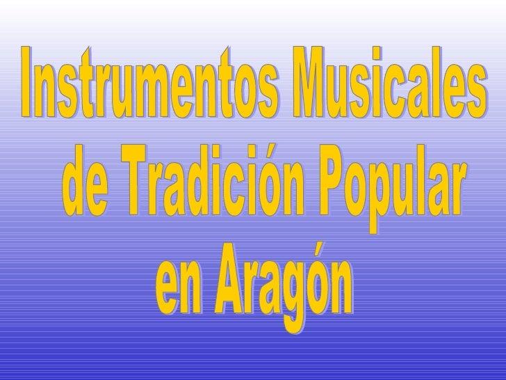 Instrumentos Musicales de Tradición Popular  en Aragón