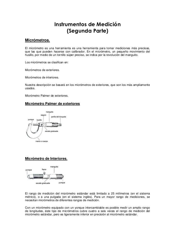 Instrumentos de Medición                             (Segunda Parte) Micrómetros. El micrómetro es una herramienta es una ...