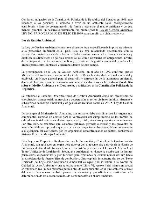 Con la promulgación de la Constitución Política de la República del Ecuador en 1998, que reconoce a las personas, el derec...