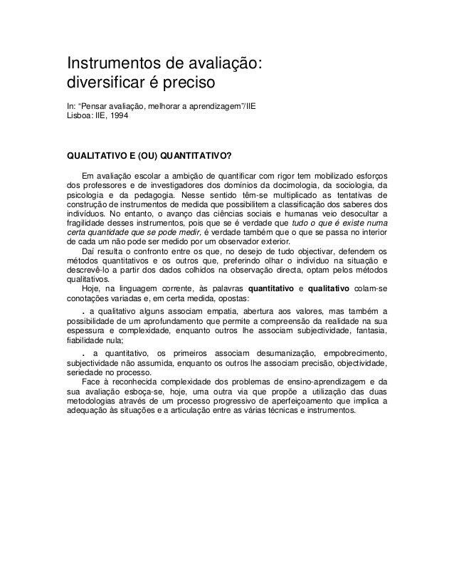 """Instrumentos de avaliação: diversificar é preciso In: """"Pensar avaliação, melhorar a aprendizagem""""/IIE Lisboa: IIE, 1994 QU..."""