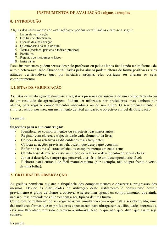 INSTRUMENTOS DE AVALIAÇÃO: alguns exemplos 0. INTRODUÇÃO Alguns dos instrumentos de avaliação que podem ser utilizados cit...