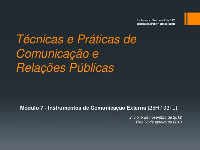 Professora: Germana Eiriz / 3O                                            (germanaeiriz@hotmail.com)Técnicas e Práticas de...