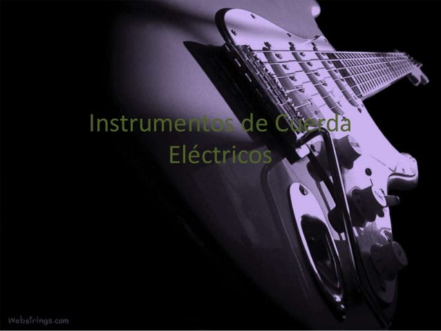 Instrumentos de CuerdaEléctricos