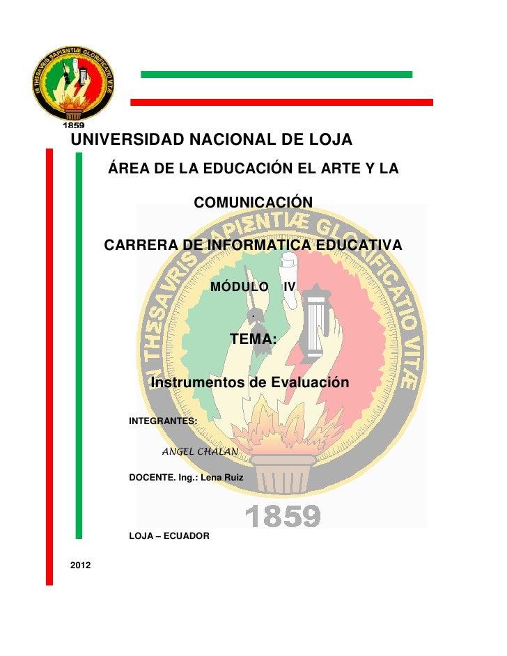 UNIVERSIDAD NACIONAL DE LOJA       ÁREA DE LA EDUCACIÓN EL ARTE Y LA                      COMUNICACIÓN       CARRERA DE IN...