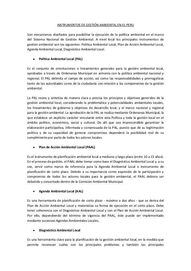 INSTRUMENTOS DE GESTIÓN AMBIENTAL EN EL PERU Son mecanismos diseñados para posibilitar la ejecución de la política ambient...