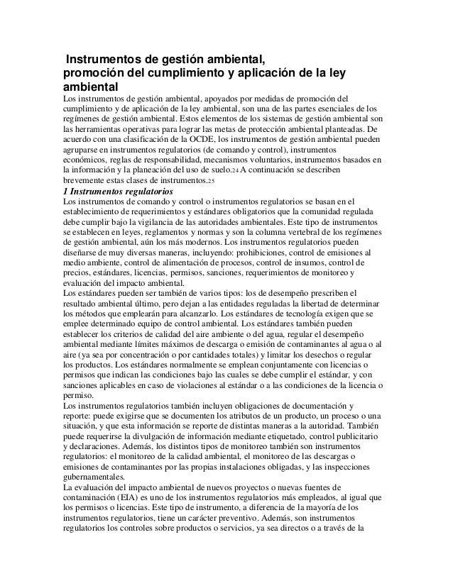 Instrumentos de gestión ambiental, promoción del cumplimiento y aplicación de la ley ambiental Los instrumentos de gestión...