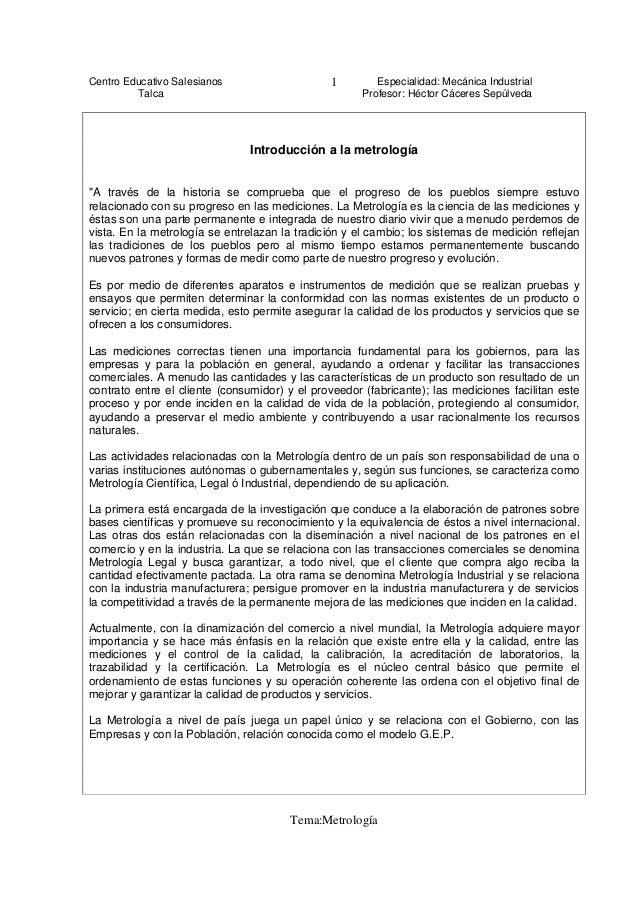 Centro Educativo Salesianos Especialidad: Mecánica Industrial Talca Profesor: Héctor Cáceres Sepúlveda Tema:Metrología 1 I...