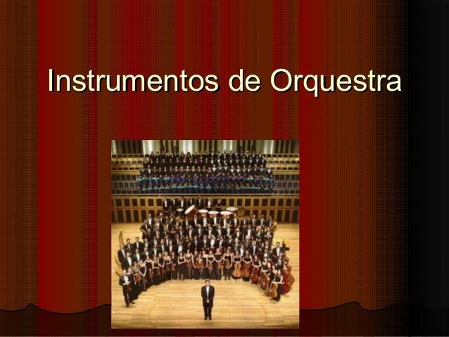 Instrumentos de Orquestra
