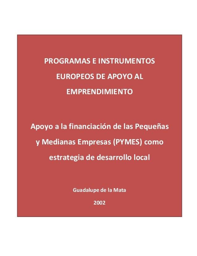 PROGRAMAS  E  INSTRUMENTOS                    EUROPEOS  DE  APOYO  AL   EMPRENDIM...