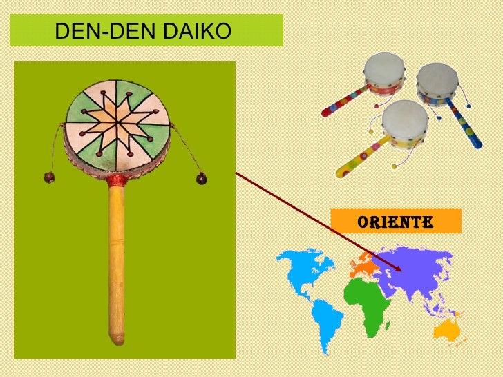 DEN-DEN DAIKO  Oriente