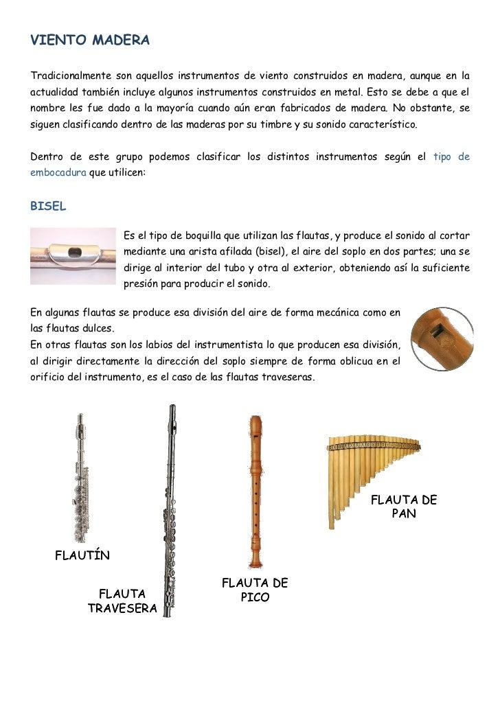 3018acff2432 7. VIENTO MADERA Tradicionalmente son aquellos instrumentos ...