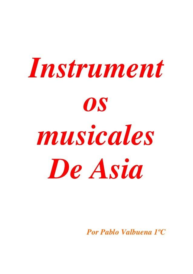 Instrument os musicales De Asia Por Pablo Valbuena 1ºC