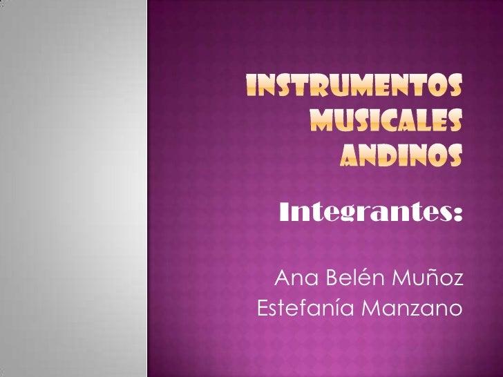 Integrantes:  Ana Belén MuñozEstefanía Manzano