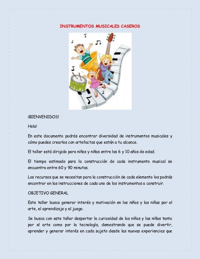INSTRUMENTOS MUSICALES CASEROS¡BIENVENIDOS!Hola!En este documento podrás encontrar diversidad de instrumentos musicales yc...