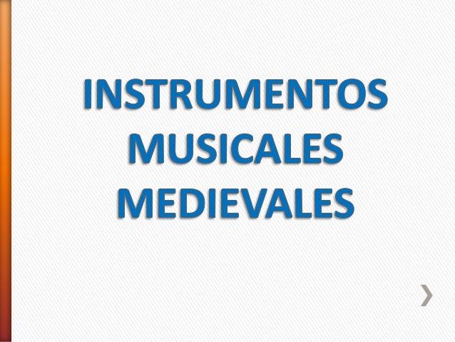 Instrumentos musicales medievales - Instrumentos musicales leganes ...