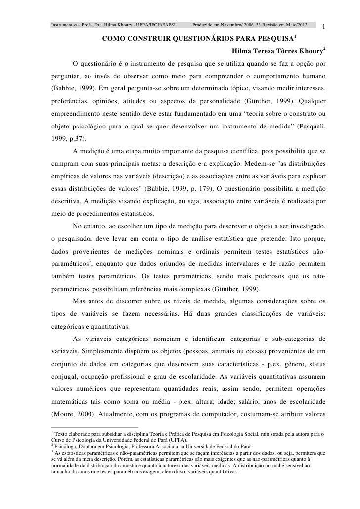 Instrumentos – Profa. Dra. Hilma Khoury - UFPA/IFCH/FAPSI       Produzido em Novembro/ 2006. 3ª. Revisão em Maio/2012     ...