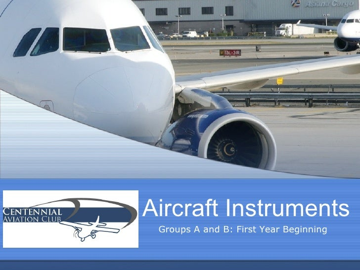 Aircraft Instruments Groups A and B: First Year Beginning
