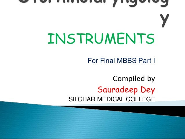 Otorhinolaryngology ( ENT ) Instruments for Final MBBS Part 1