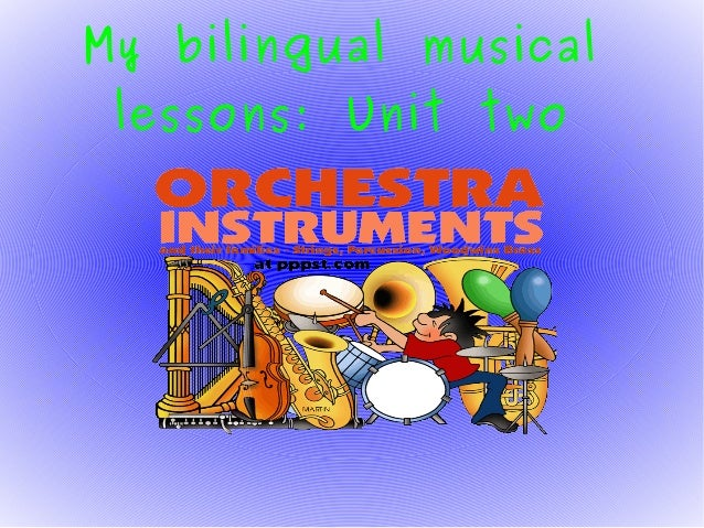 My bilingual musical lessons: Unit two