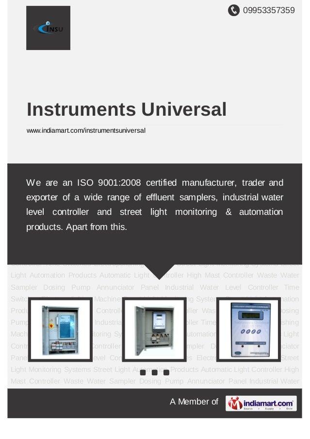 09953357359A Member ofInstruments Universalwww.indiamart.com/instrumentsuniversalStreet Light Monitoring Systems Street Li...