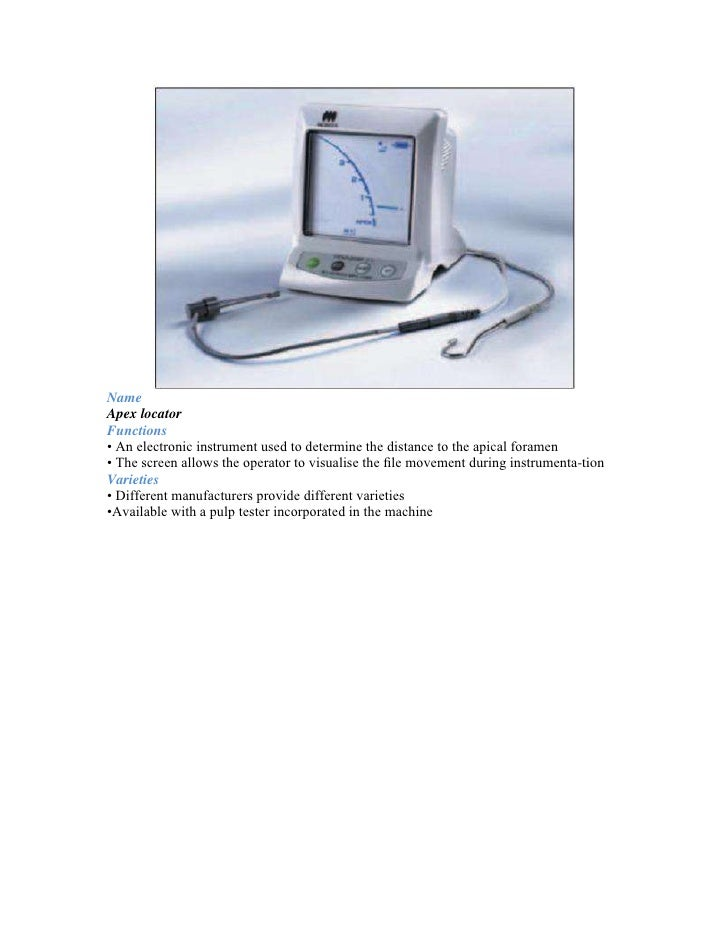 NameElectric pulp testerFunction and directions for use•Used to test the vitality of a tooth using electric stimulus•Elect...