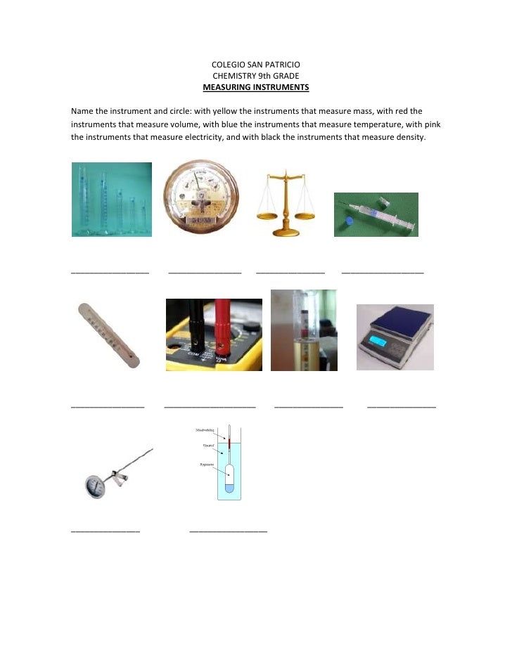 COLEGIO SAN PATRICIO<br />CHEMISTRY 9th GRADE<br />MEASURING INSTRUMENTS<br />Name the instrument and circle: with yellow ...