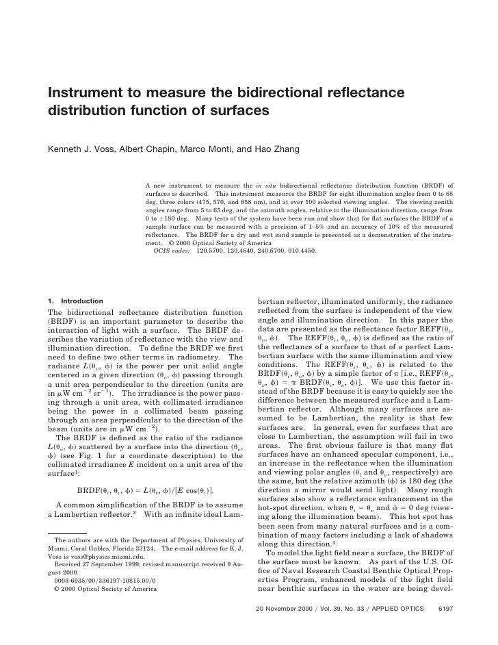 Instrument to measure the bidirectional reflectancedistribution function of surfacesKenneth J. Voss, Albert Chapin, Marco ...