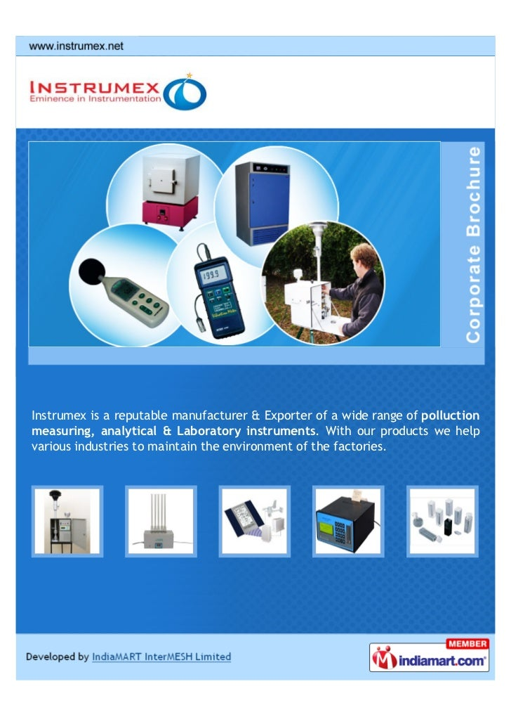Instrumex is a reputable manufacturer & Exporter of a wide range of polluctionmeasuring, analytical & Laboratory instrumen...