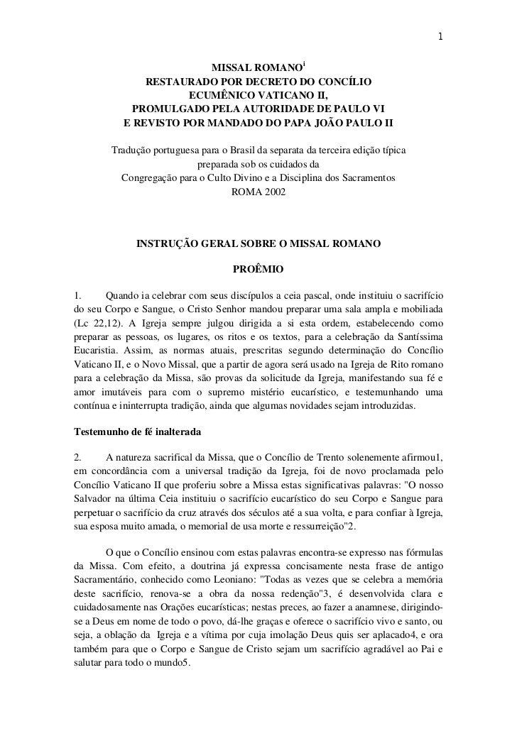 1                          MISSAL ROMANOi                RESTAURADO POR DECRETO DO CONCÍLIO                       ECUMÊNIC...