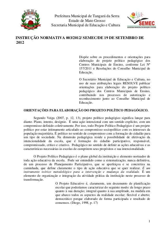 Prefeitura Municipal de Tangará da Serra                                  Estado de Mato Grosso                       Secr...