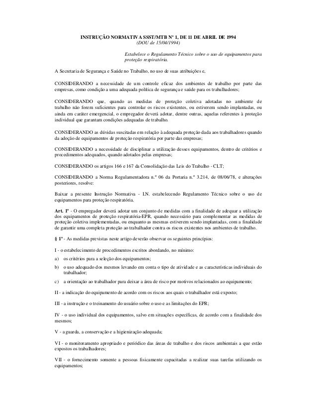 INSTRUÇÃO NORMATIVA SSST/MTB Nº 1, DE 11 DE ABRIL DE 1994  (DOU de 15/04/1994)  Estabelece o Regulamento Técnico sobre o u...