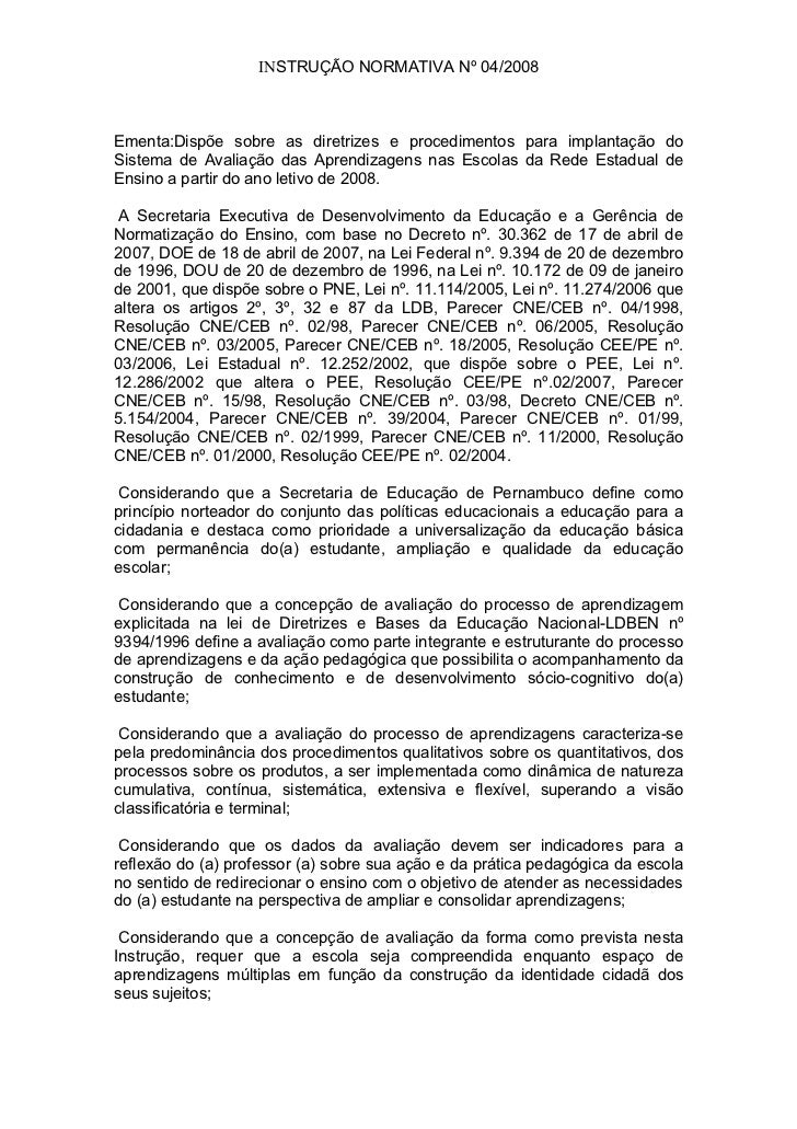 INSTRUÇÃO NORMATIVA Nº 04/2008Ementa:Dispõe sobre as diretrizes e procedimentos para implantação doSistema de Avaliação da...