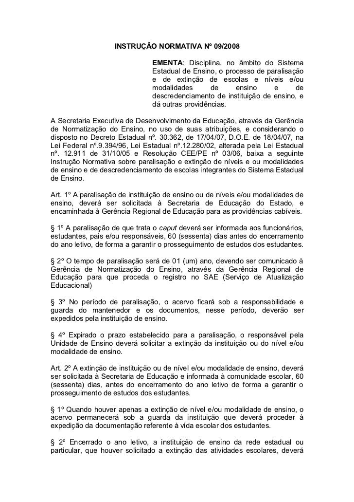 INSTRUÇÃO NORMATIVA Nº 09/2008                               EMENTA: Disciplina, no âmbito do Sistema                     ...