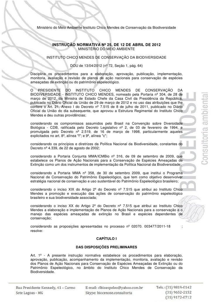 Ministério do Meio Ambiente Instituto Chico Mendes de Conservação da Biodiversidade             INSTRUÇÃO NORMATIVA Nº 25,...