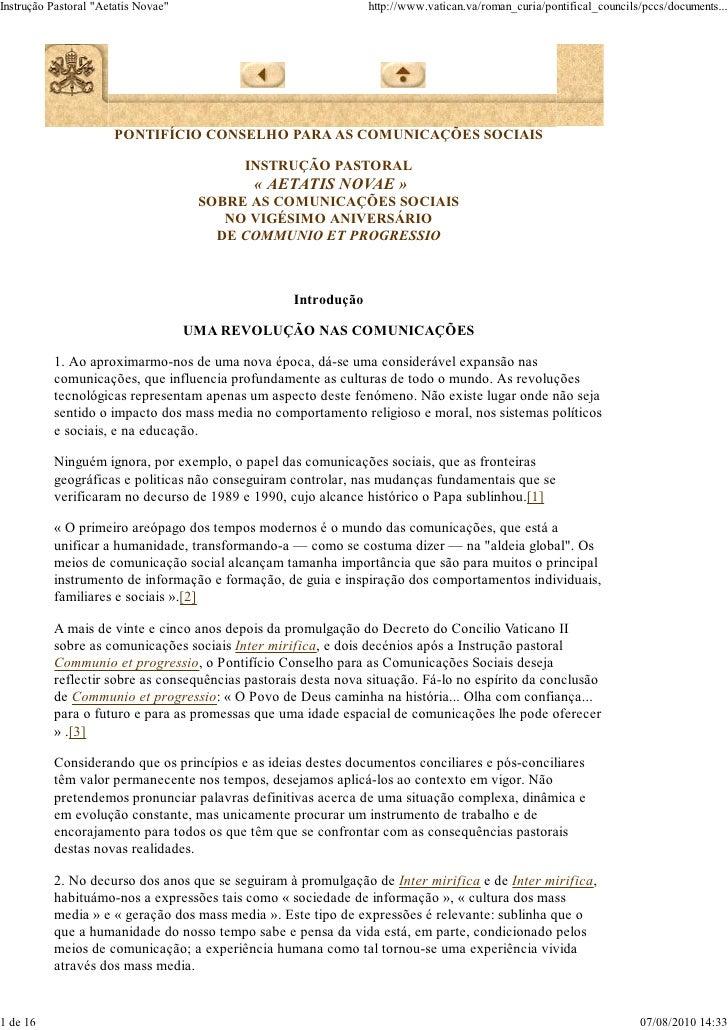 "Instrução Pastoral ""Aetatis Novae""                              http://www.vatican.va/roman_curia/pontifical_councils/pccs..."
