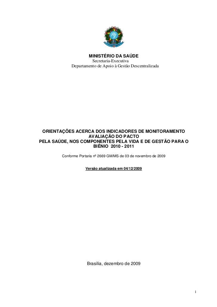 MINISTÉRIO DA SAÚDE                       Secretaria-Executiva             Departamento de Apoio à Gestão Descentralizada ...