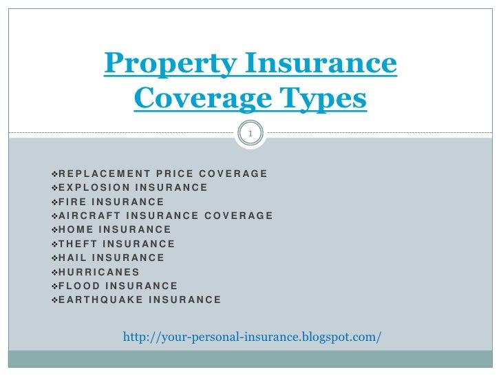 Property Insurance              Coverage Types                                            1R E P L A C E M E N T P R I C ...