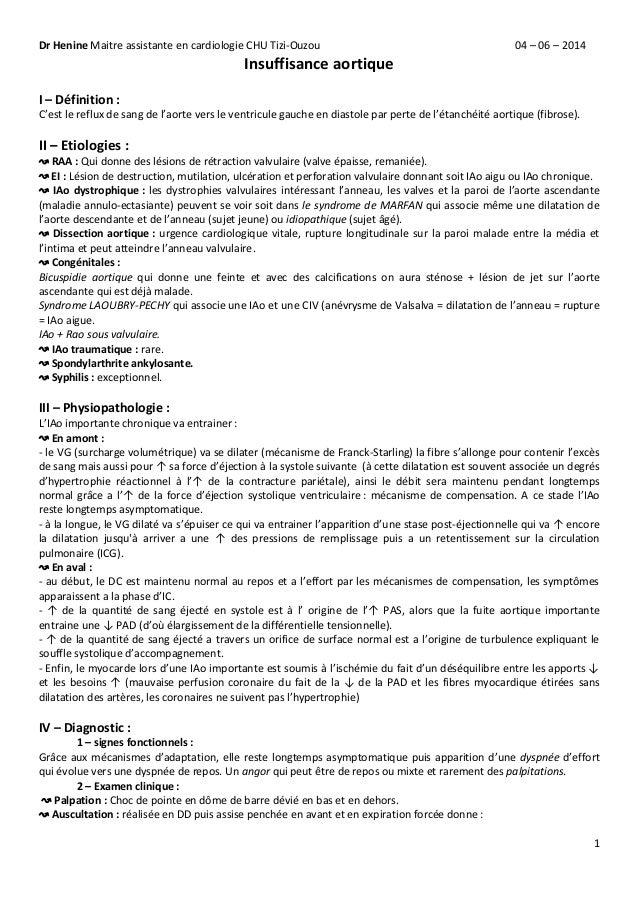 Dr Henine Maitre assistante en cardiologie CHU Tizi-Ouzou 04 – 06 – 2014 1 Insuffisance aortique I – Définition : C'est le...