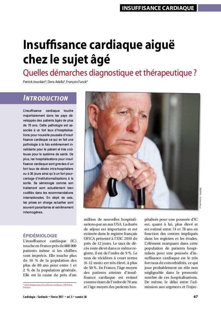 InsuffIsance cardIaqueInsuffisance cardiaque aiguëchez le sujet âgéQuelles démarches diagnostique et thérapeutique ?Patric...