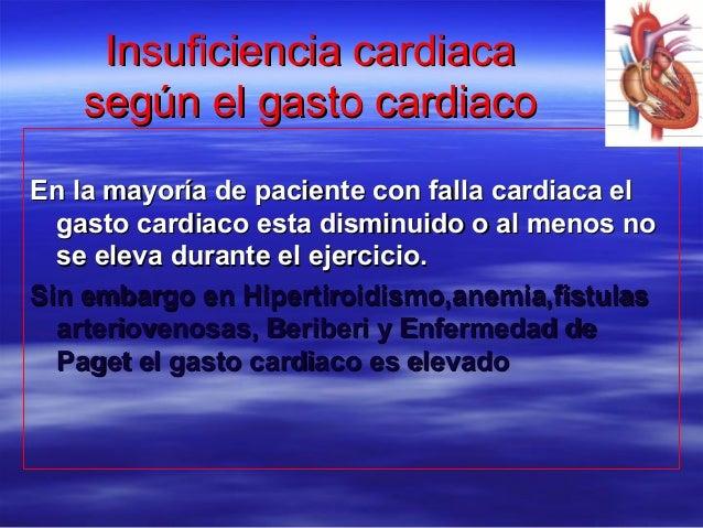 Insuficiencia cardiacaInsuficiencia cardiaca según el gasto cardiacosegún el gasto cardiaco En la mayoría de paciente con ...