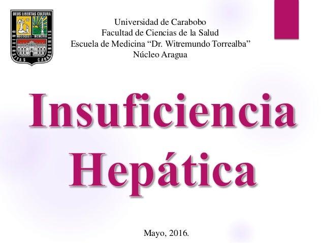 """Universidad de Carabobo Facultad de Ciencias de la Salud Escuela de Medicina """"Dr. Witremundo Torrealba"""" Núcleo Aragua Mayo..."""