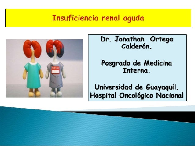 Dr. Jonathan Ortega         Calderón.   Posgrado de Medicina         Interna. Universidad de Guayaquil.Hospital Oncológico...