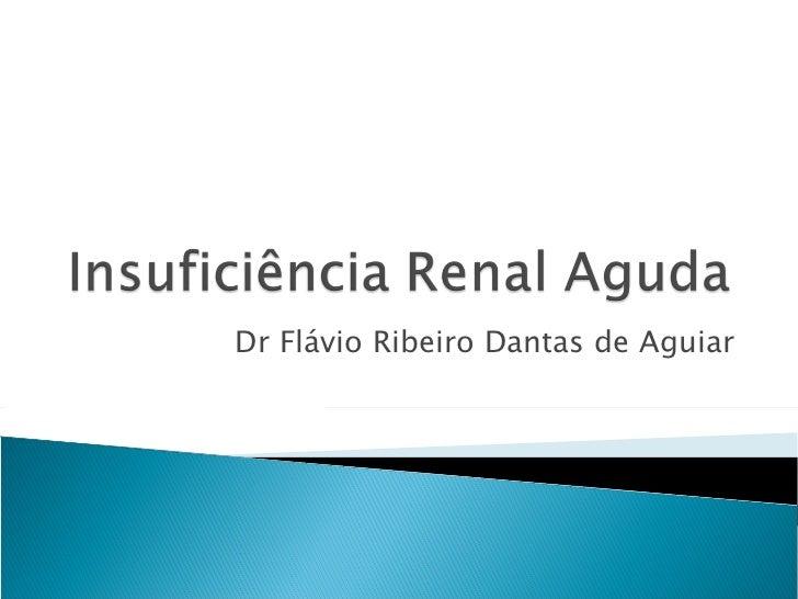 Dr Flávio Ribeiro Dantas de Aguiar