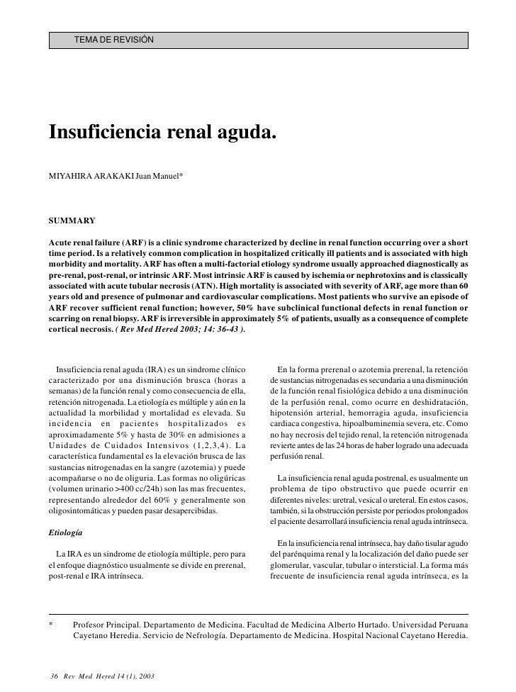 TEMA DE REVISIÓNInsuficiencia renal aguda.MIYAHIRA ARAKAKI Juan Manuel*SUMMARYAcute renal failure (ARF) is a clinic syndro...