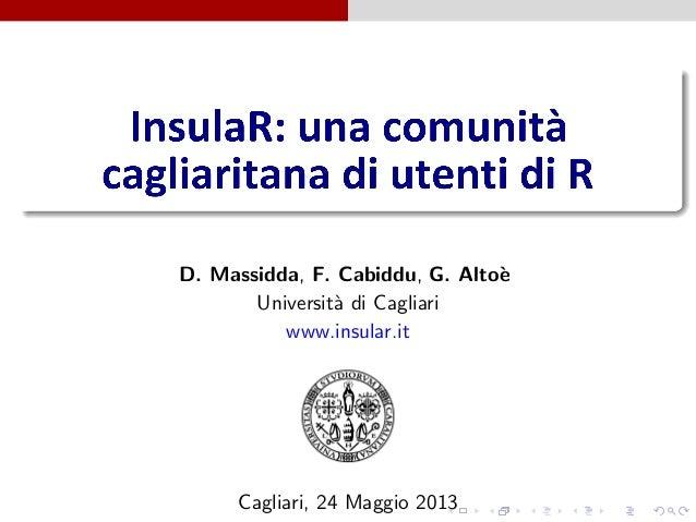 D. Massidda, F. Cabiddu, G. Alto`eUniversit`a di Cagliariwww.insular.itCagliari, 24 Maggio 2013